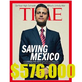 """Peña Nieto en la portada """"TIME"""" =$576,000"""