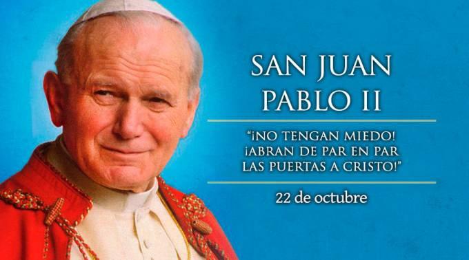 22-OCTUBRE DIA DE SAN JUAN PABLO II