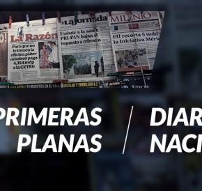 Titulares de hoy, ¿como despierta México hoylunes?