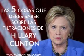 Las 5 cosas que debes saber sobre los correos (filtraciones) de HillaryClinton